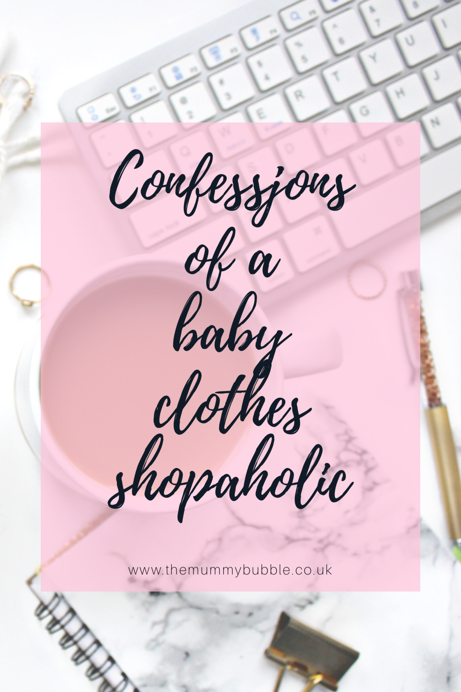Confessions of a baby clothes shopaholic