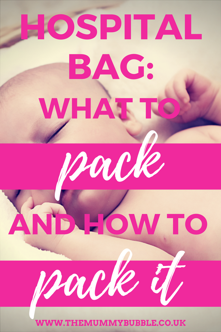 The hospital bag - what to pack and how to pack it | pregnancy