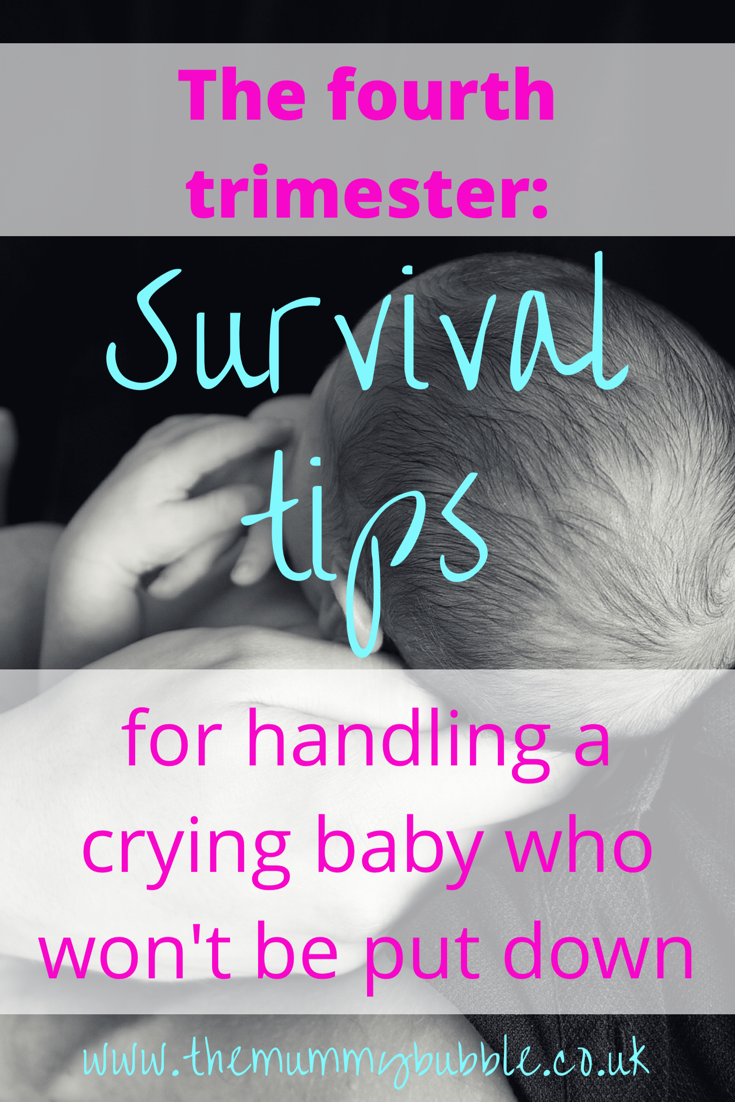 The fourth trimester: Survival tips for coping with a newborn baby who cries when out down