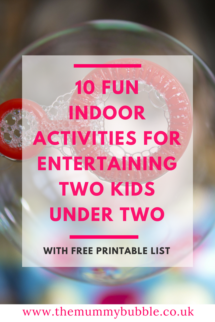 10 fun indoor activities for entertaining two kids under two - ideas for when you're stuck indoors with a baby and a toddler