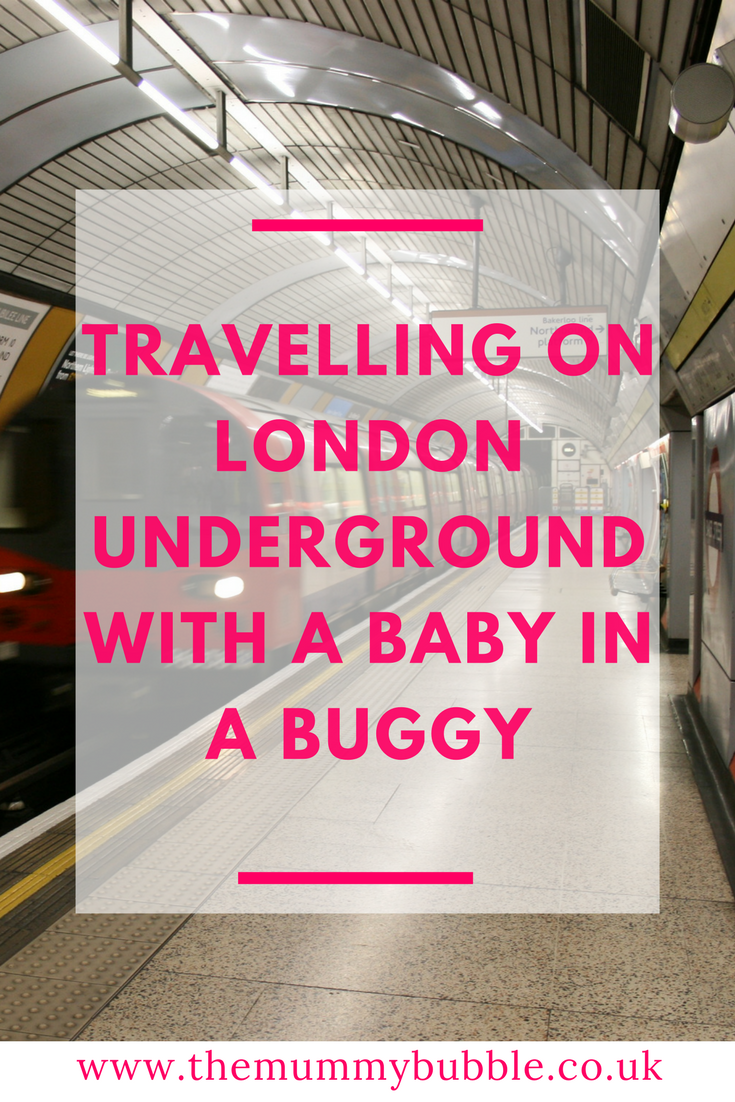 Planning a trip to London with a baby? Here's a guide packed with tips on using the London Underground with a baby in a buggy