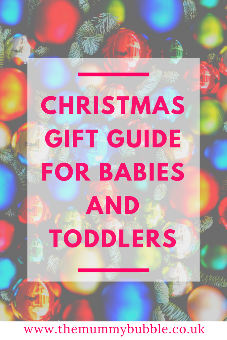 Christmas gift guide for babies and toddlera