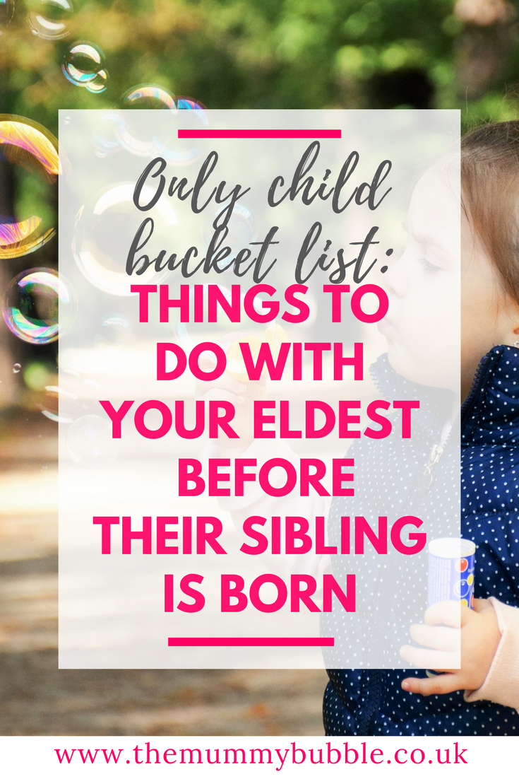 Only child bucket list: things to do with your eldest before their sibling is born