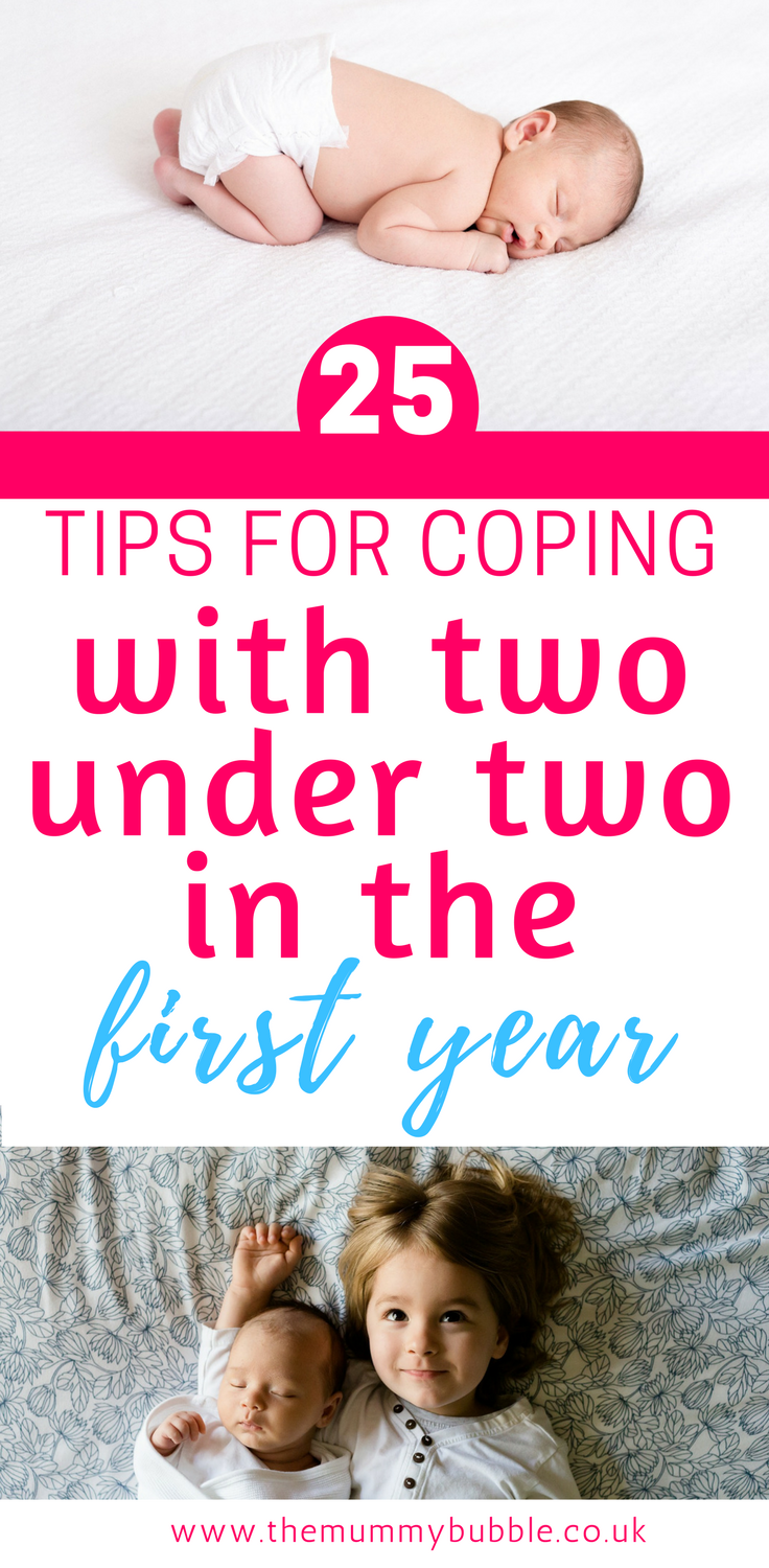 25 tips for coping with two children under two in the first year - all you need to know about handling a baby and a toddler