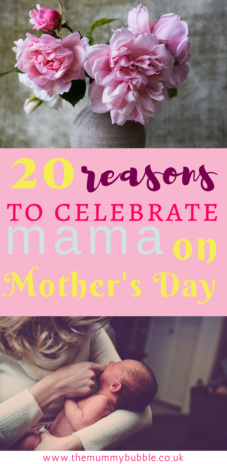 20 reasons to celebrate mama on Mother's Day