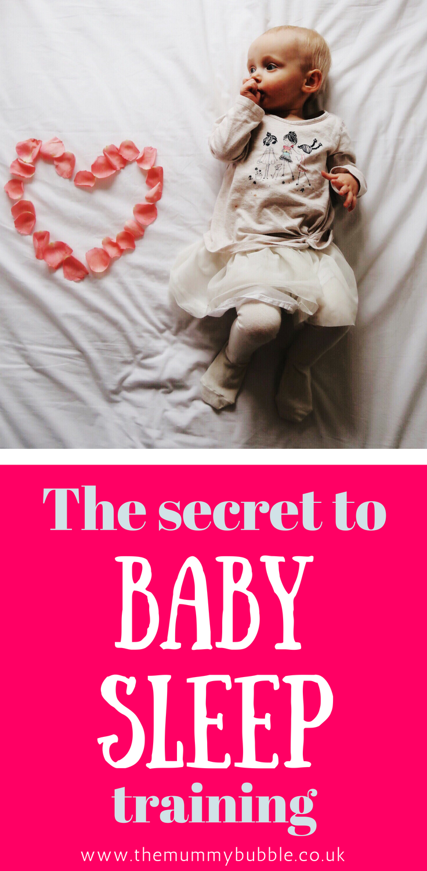 The secret to baby sleep training - how to help your baby sleep through the night