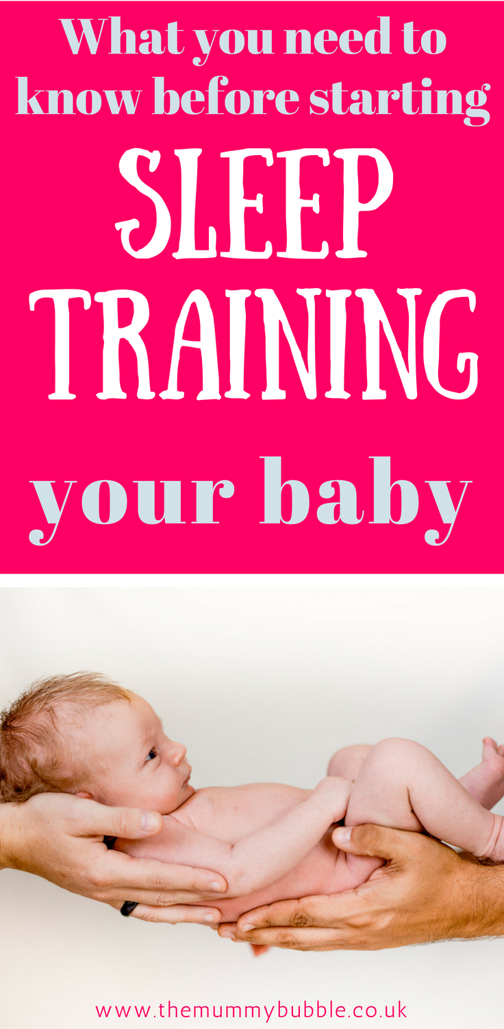 Baby sleep training - what you need to know about getting your baby to sleep through the night