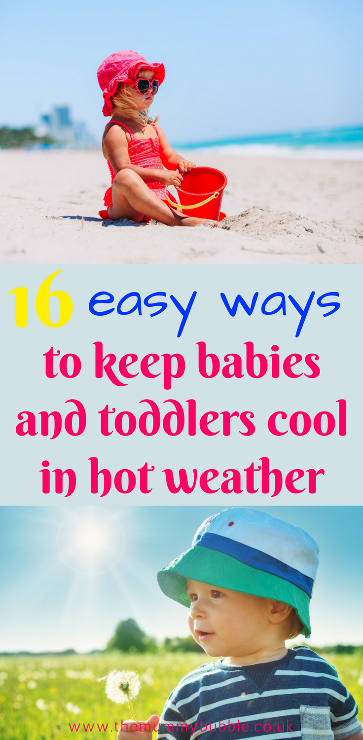 How to keep babies and toddlers cool in hot weather