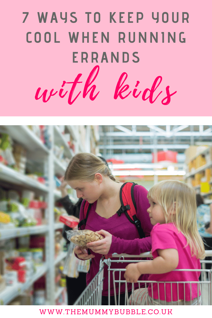 7 tips for keeping your cool when running errands with kids - how to have a stress-free day out with young children