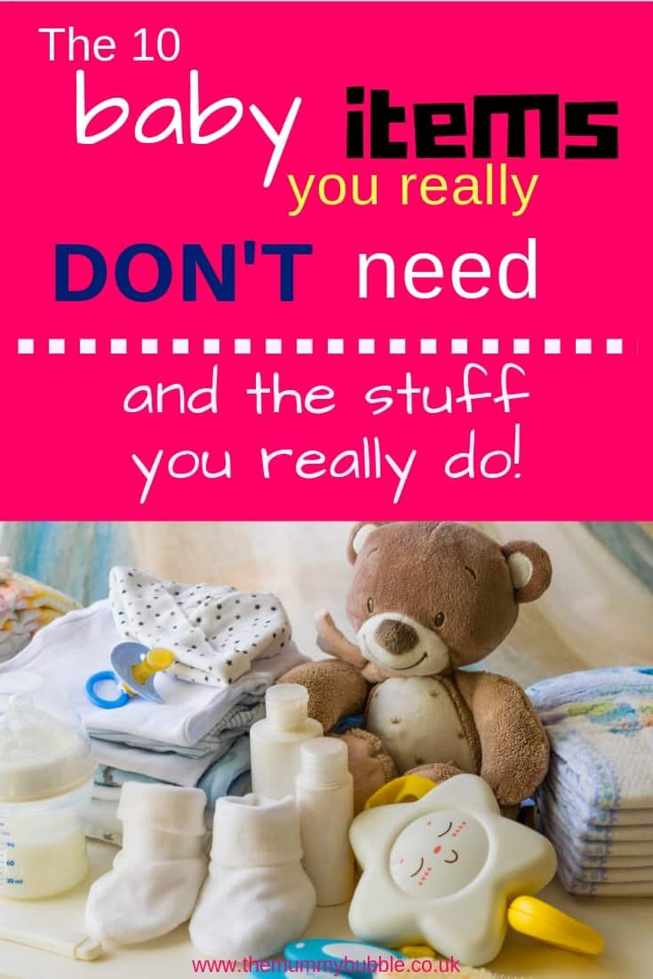 The 10 baby items you really don't need, and the stuff you really do