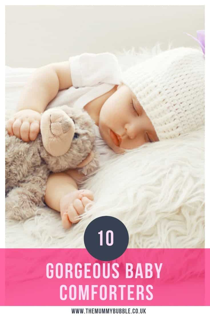10 gorgeous baby comforters - lovely comforters to give to your newborn baby to help them sleep
