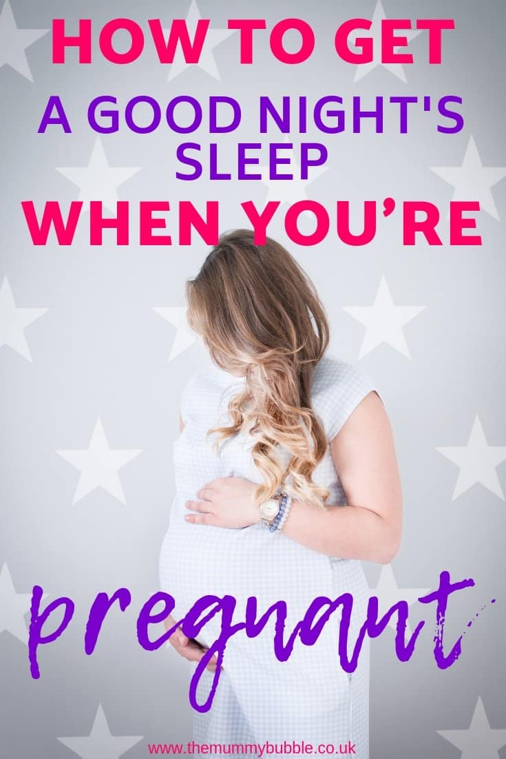 How to get a good night's sleep when you're pregnant