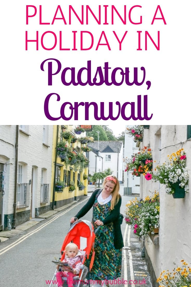 Planning a family holiday in Padstow, Cornwall