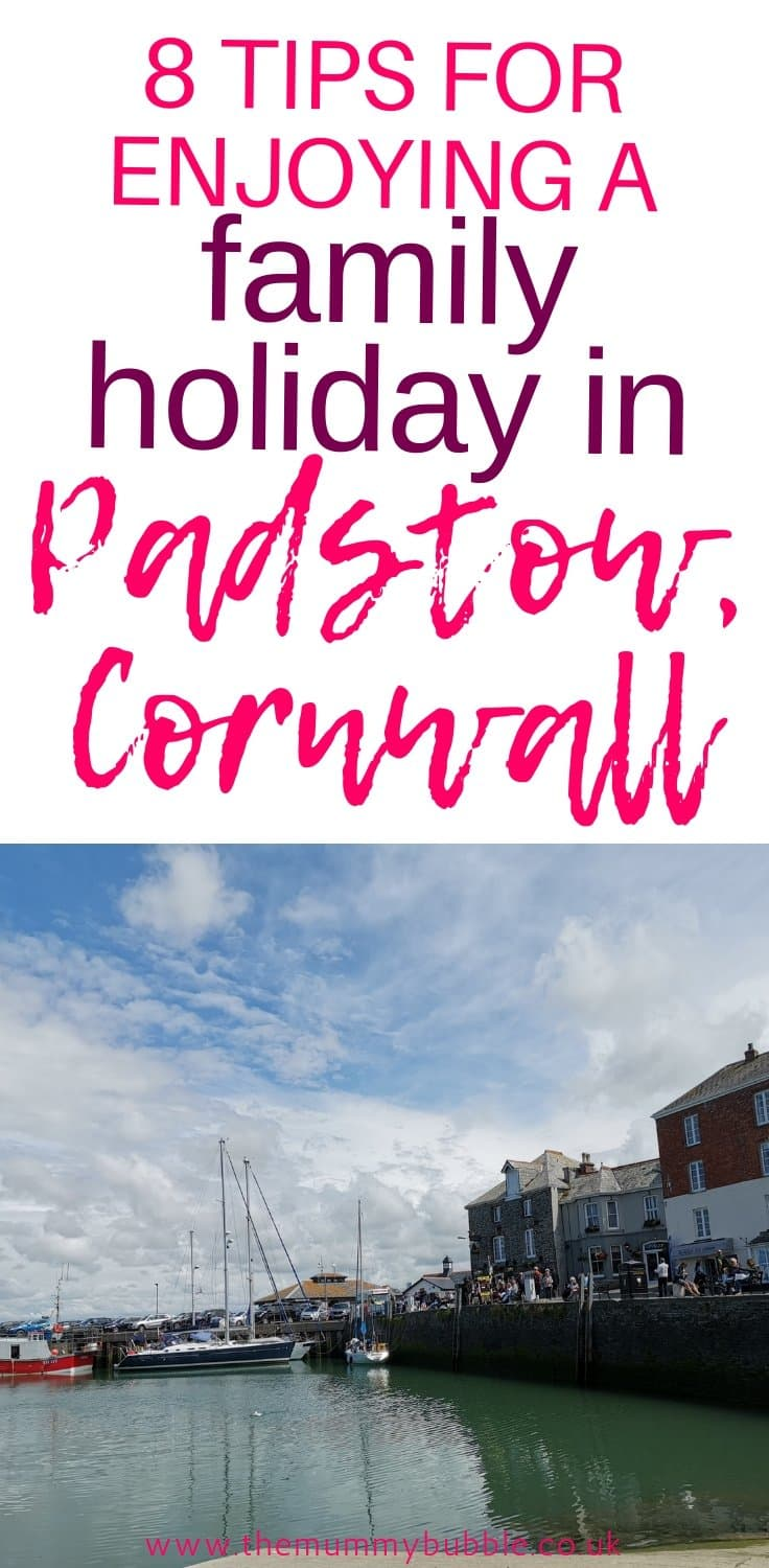 Tips for enjoying a family holiday in Padstow, Cornwall, with young children