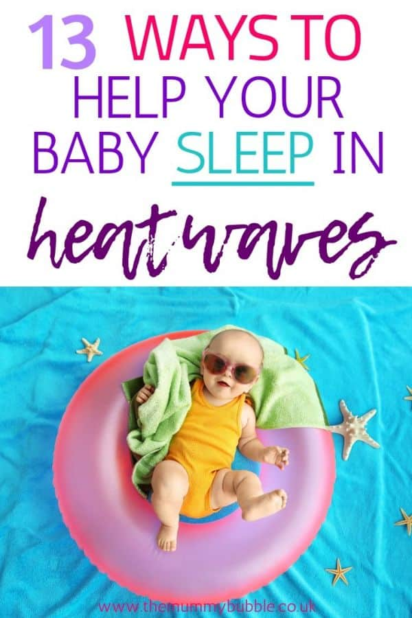13 ways to help your baby sleep in heatwaves
