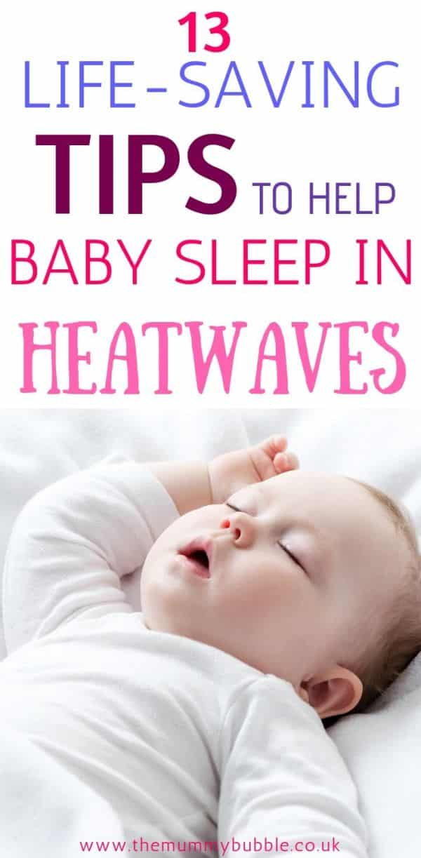 life-saving tips to help your baby sleep in heatwaves