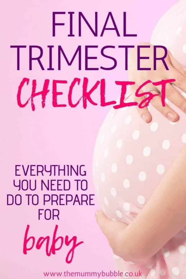 Final month of pregnancy checklist