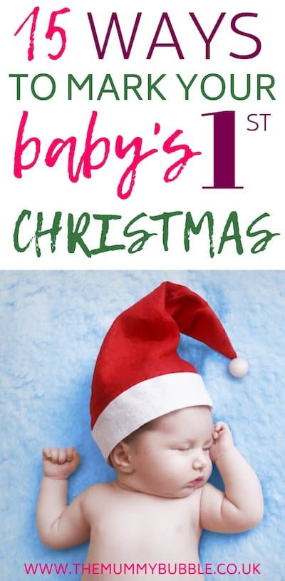 15 ways to mark your baby's first Christmas
