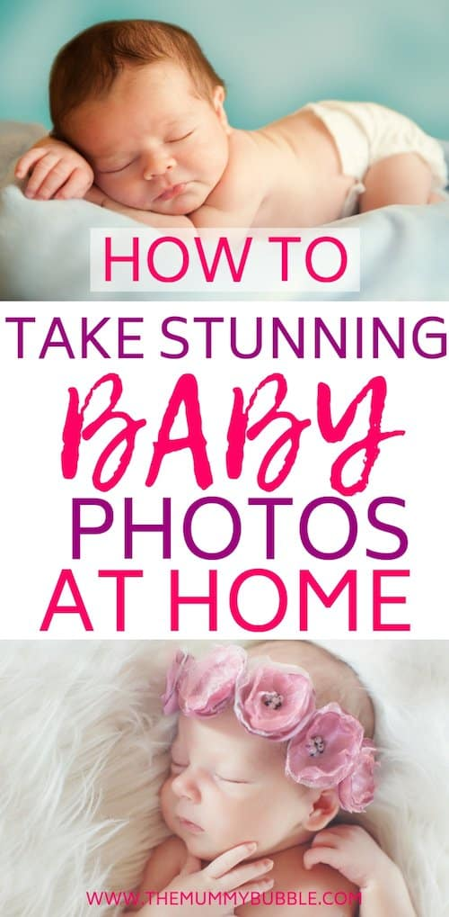 How to take stunning baby photos at home