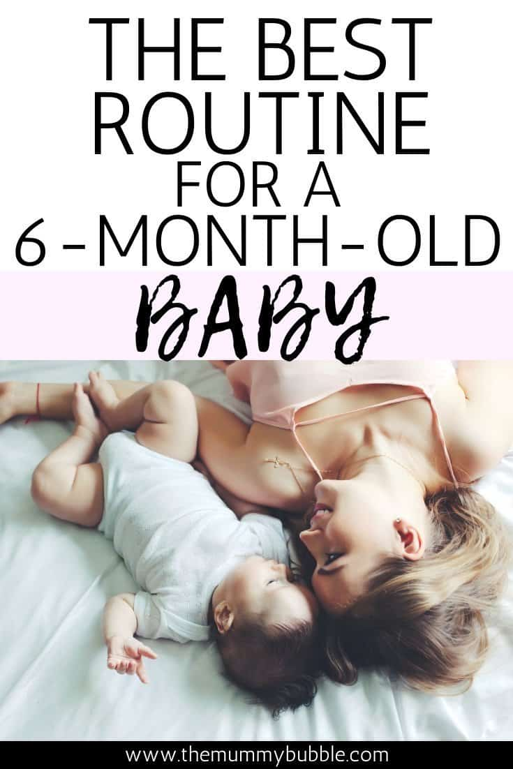 The best routine for a six month old baby