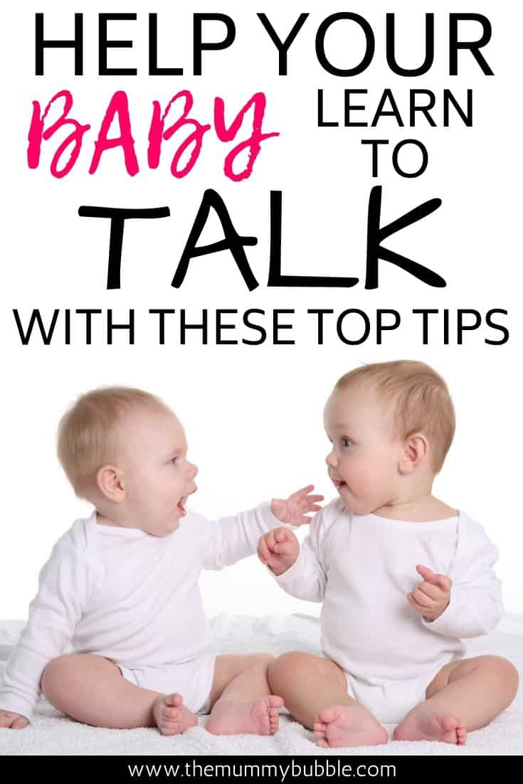 Help your baby learn to talk with these top tips