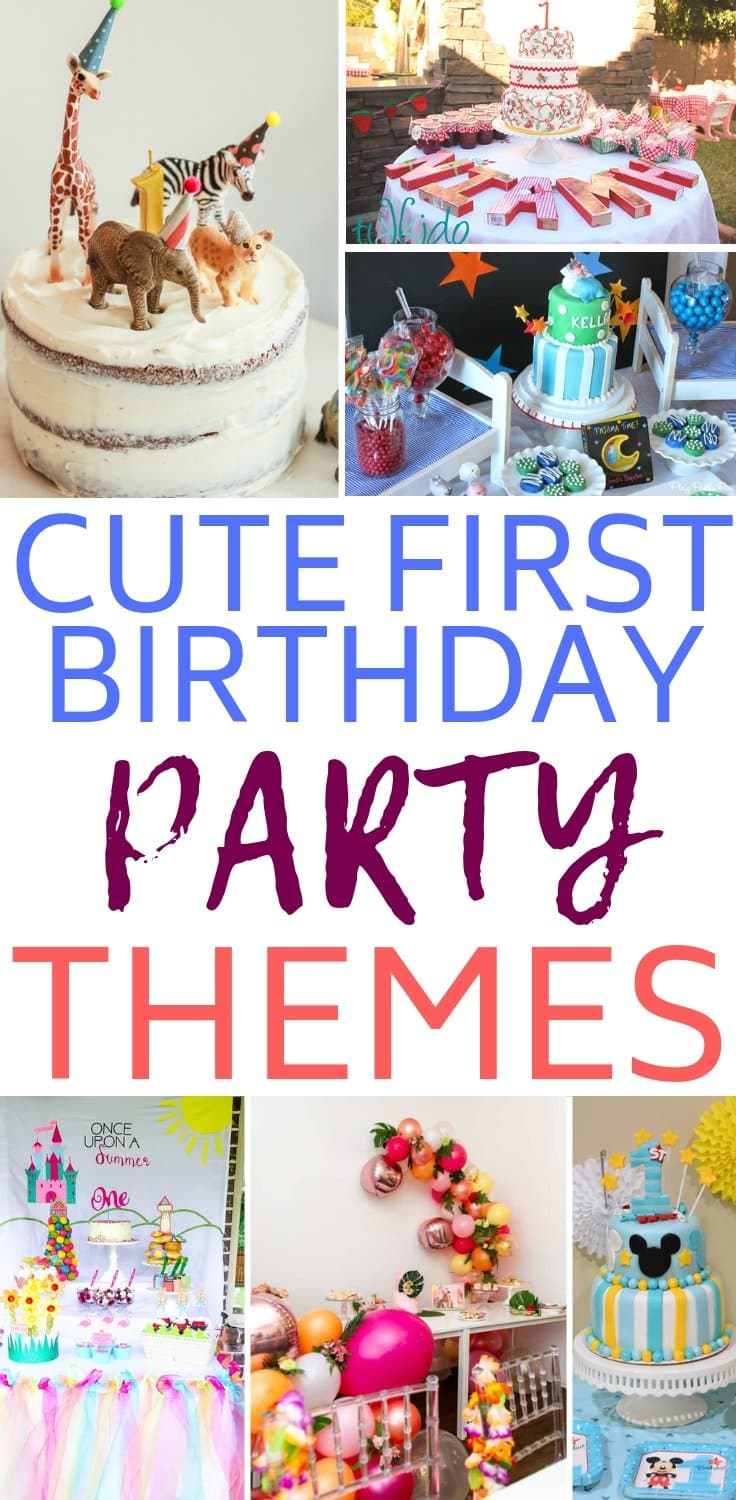 Cute first birthday party themes