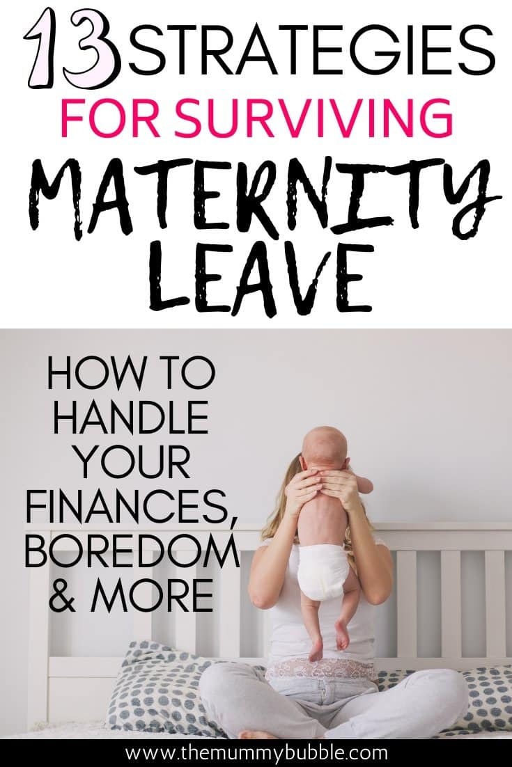 13 strategies for surviving maternity leave