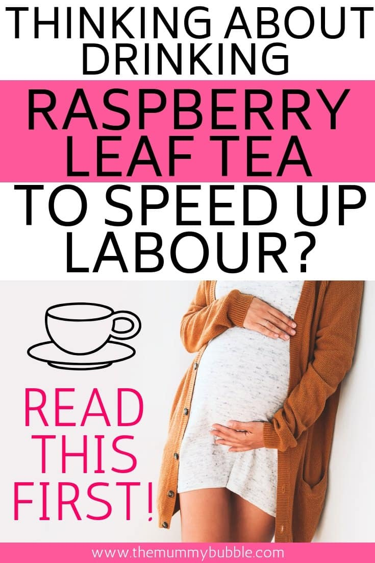 raspberry leaf tea to speed up labour