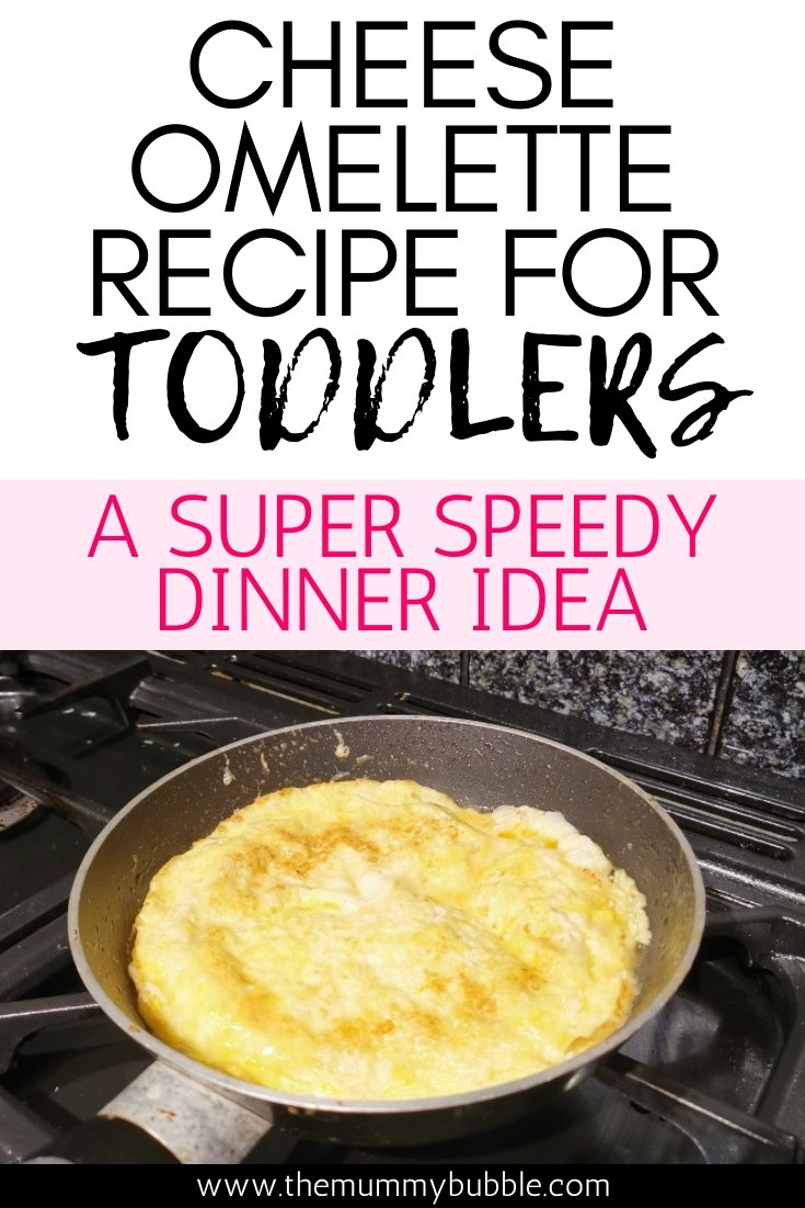 Cheese Omelette recipe for toddlers