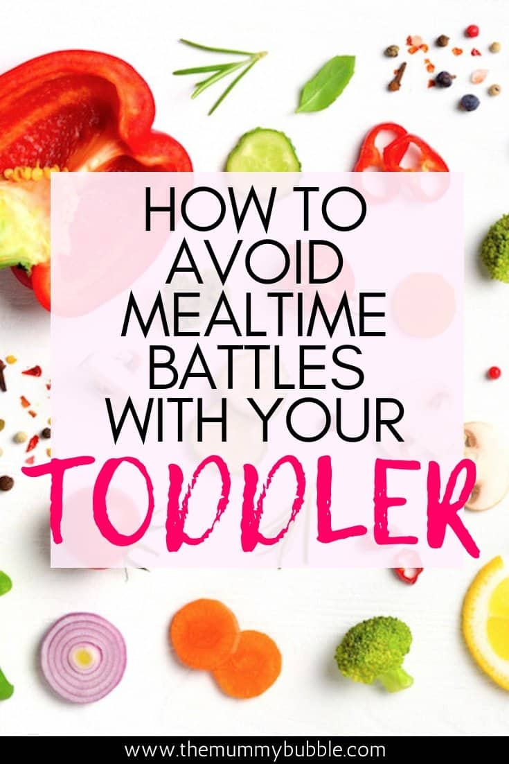 How to avoid mealtime battles with your toddler