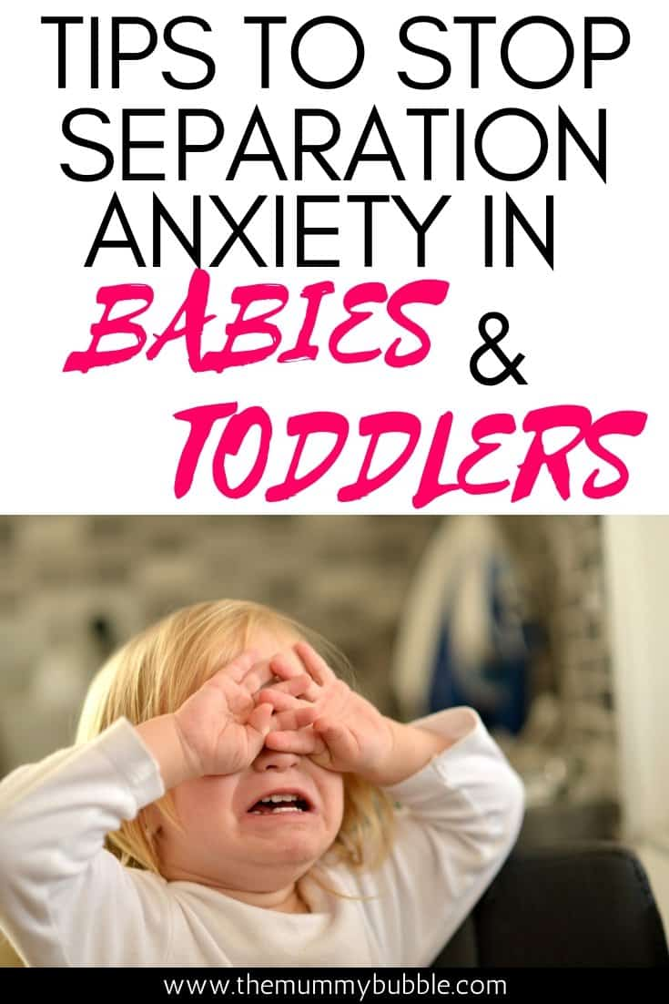 Tips to stop separation anxiety in babies and toddlers