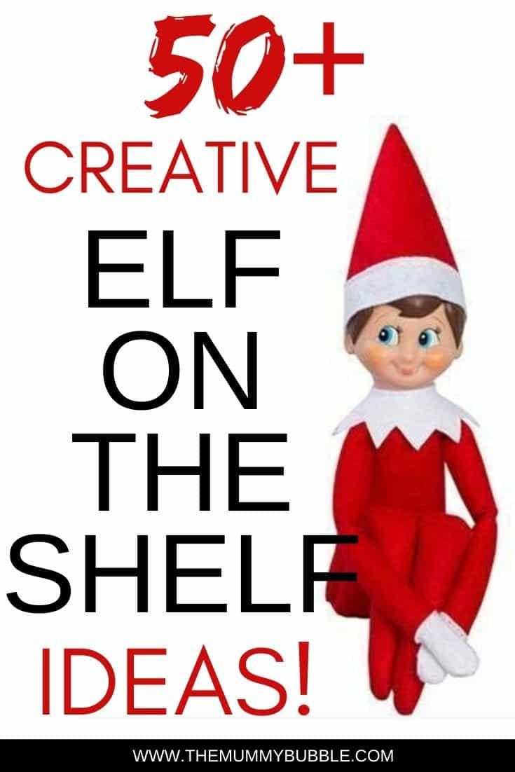 50 creative elf on the shelf ideas