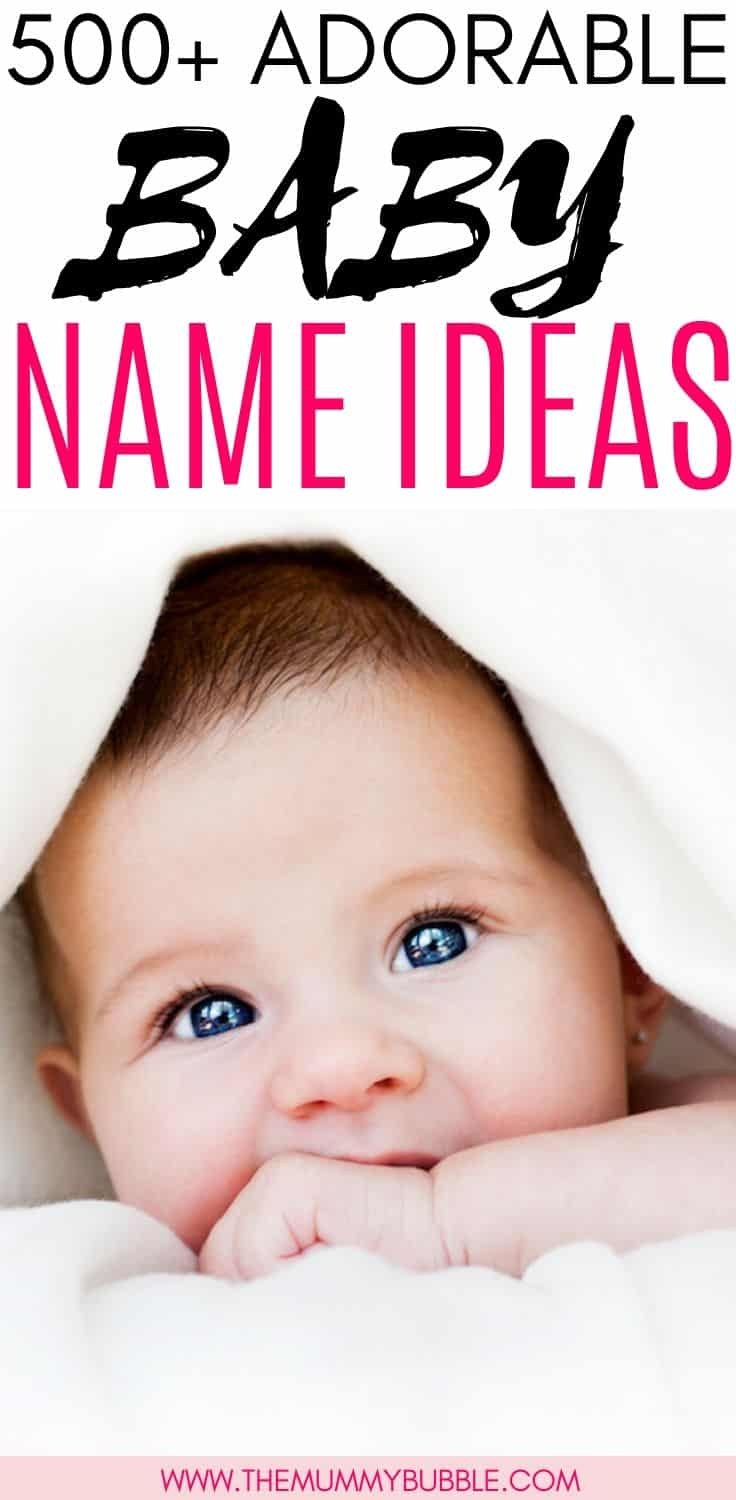 500+ baby boy and baby girl name ideas