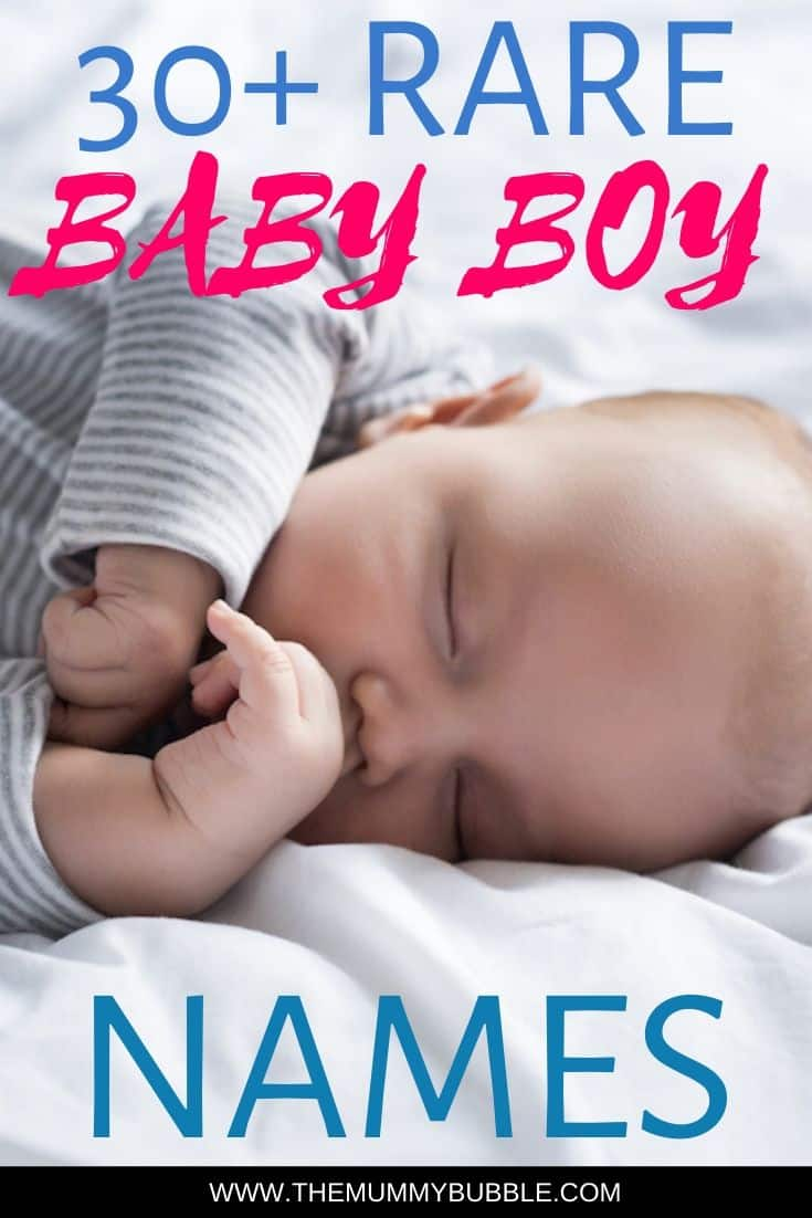 30+ rare baby boy names and meanings