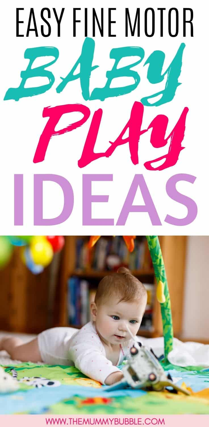 Easy fine motor play ideas for baby to help develop baby's fine motor skills in the first year