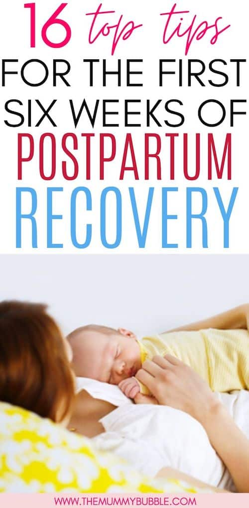 16 tips for the first six weeks of postpartum recovery