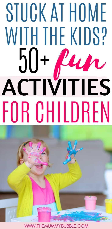 50+ fun activities to do with children when self-isolating due to coronavirus