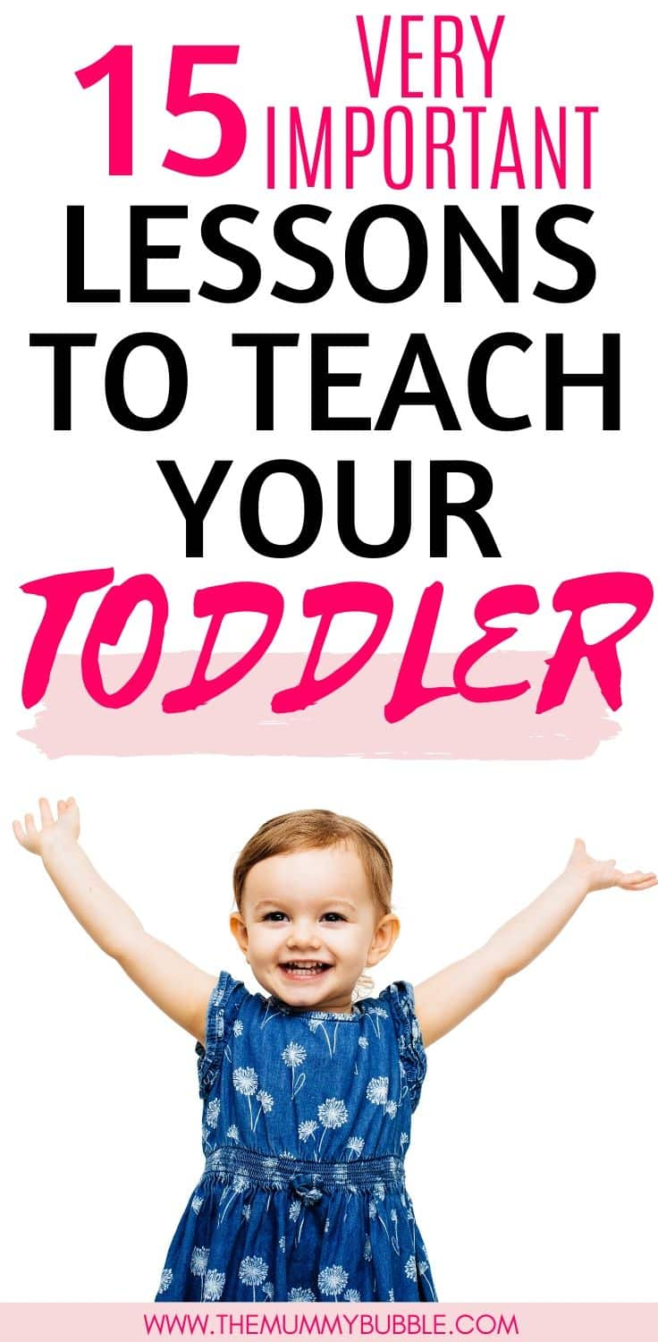 15 important lessons to teach your toddler